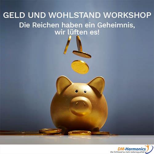 Geld verdienen Wohlstand aufbauen Workshop